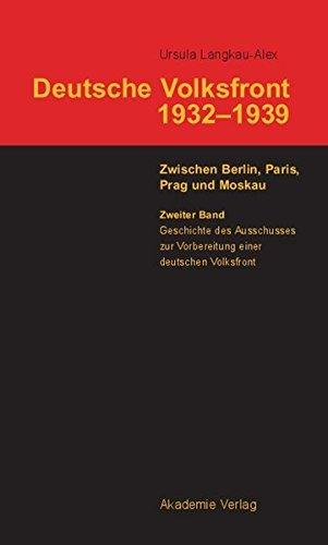 Geschichte Des Ausschusses Zur Vorbereitung Einer Deutschen Volksfront (German Edition) by Ursula Langkau-Alex (2004-09-22)