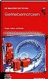 Image de Getriebemotoren: Prinzip, Aufbau und Einsatz