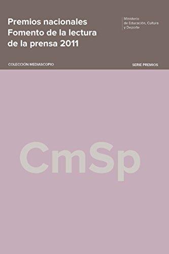 Premios nacionales. Fomento de la lectura de la prensa 2011