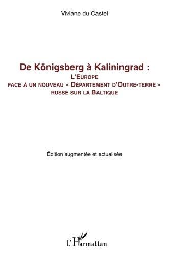 De Königsberg à Kaliningrad: L'Europe face à un nouveau Département d'Outre-terre