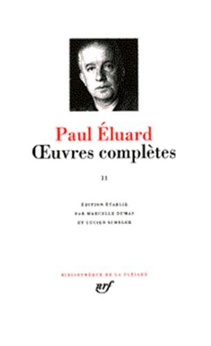 Eluard : Oeuvres complètes, tome 2 : 1945-1952