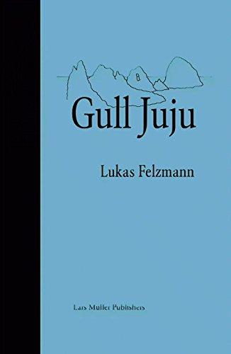 Gull Juju: Photographs from the Farallon Islands (Juju Film)