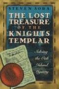 The Lost Treasure of the Knights Templar: Solving the Oak Island Mystery (Secret Destiny Of America)