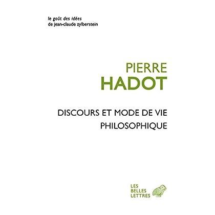 Discours et mode de vie philosophique (Le Goût des idées t. 40)