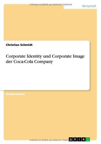 Corporate Identity und Corporate Image der Coca-Cola Company (Corporate Image)