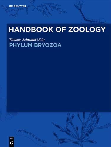 Handbook of Zoology/ Handbuch der Zoologie. Handbook of Zoology: Phylum Bryozoa