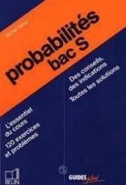 Mathématiques, terminale s : probabilités par Sahal