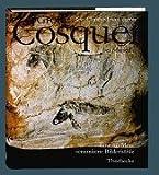 Grotte Cosquer: Eine im Meer versunkene Bilderhöhle - Jean Clottes, Jean Courtin