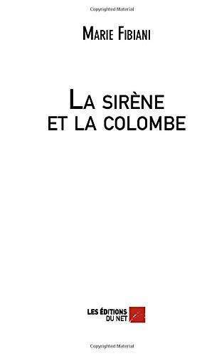 La sirène et la colombe (Sirene Net)