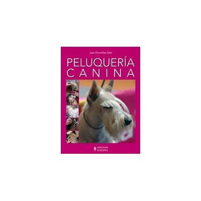 Peluqueria canina/ Dog Grooming