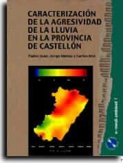 Caracterización de la agresividad de la lluvia en la provincia de Castellón (e-Medi Ambient) por Jorge Mateu Mahiques
