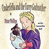 Cinderfella and the Furry Godmother by Dixie Phillips (2010-11-20)