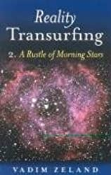 Reality Transurfing 2: A Rustle of Morning Stars by Vadim Zeland (2008-11-13)