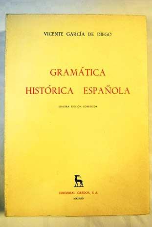 Gramática histórica española. [Tapa blanda] by GARCIA DE DIEGO, Vicente.-