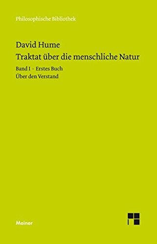 Ein Traktat über die menschliche Natur. Teilband 1: Buch I. Über den Verstand (Philosophische Bibliothek)