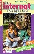 Buchseite und Rezensionen zu 'Das Internat am Genfer See, Bd.5, Die Entführung' von Peter Weissflog