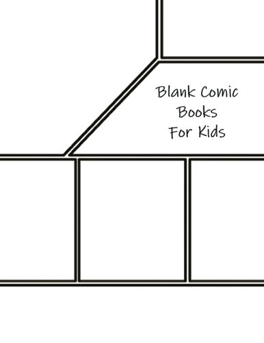 "Blank Comic Books For Kids: Create Your Own Comics, Large Print 8.5""x 11"", 130 Pages as Displayed on Cover (Volume 4)"