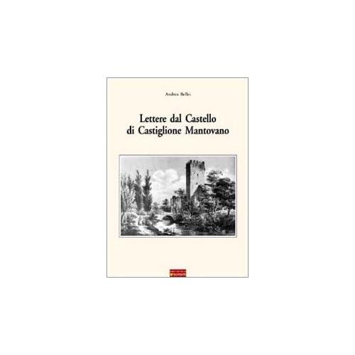 Lettere Dal Castello Di Castiglione Mantovano