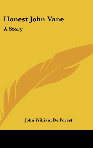 Honest John Vane: A Story