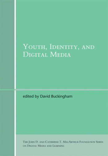 Youth, Identity, and Digital Media (The John D. and Catherine