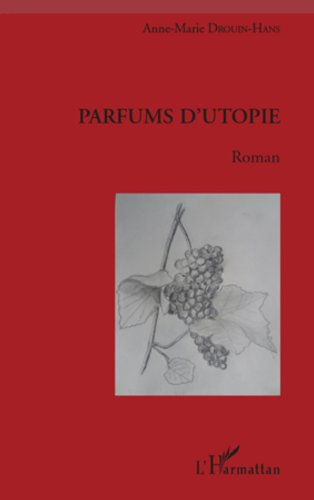 Parfums d'utopie