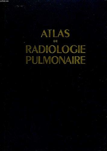 Atlas de radiologie pulmonaire