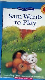 sam-wants-to-play-kids-can-start-to-read-kids-can-read-by-mary-labatt-2006-01-01