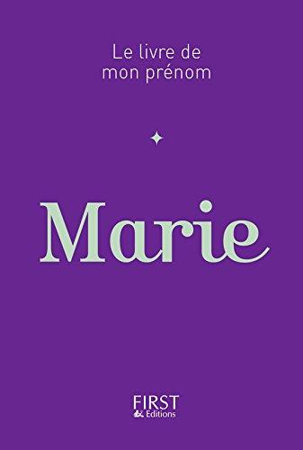 Le Livre de mon prénom - Marie par Jules LEBRUN