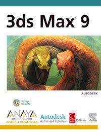 3ds Max 9 (Diseño Y Creatividad) por Autodesk