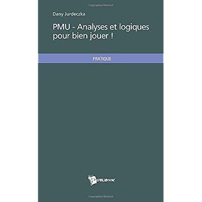 PMU - Analyses et logiques pour bien jouer !