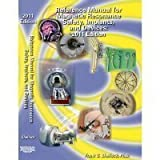 Reference Manual for Magnetic Resonance Safety Implants and Devices: 2011
