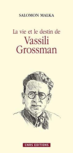 La vie et le destin de Vassili Grossman (Histoire) por Salomon Malka