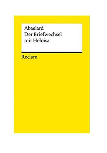 Abaelard: Der Briefwechsel mit Heloisa