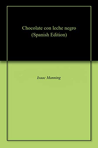 Chocolate con leche negro por Isaac Manning