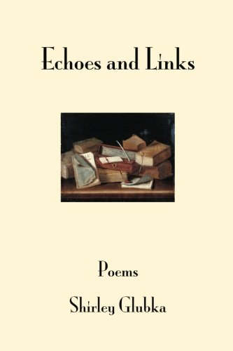 Echoes and Links: poems