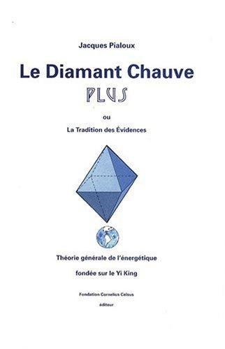 Diamant chauve plus par Jacques Pialoux