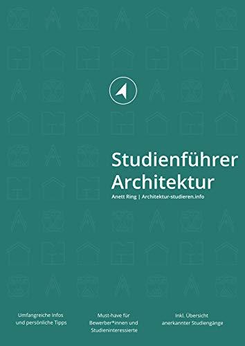 Studienführer Architektur: Für Bewerber*innen und Studieninteressierte