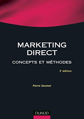 Marketing direct - 3ème édition - Concepts et méthodes