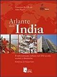 Image de Atlante dell'India. Il subcontinente indiano nel XXI secolo: scenari e dinamiche