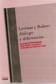 Levinas y buber dialogos y diferencias