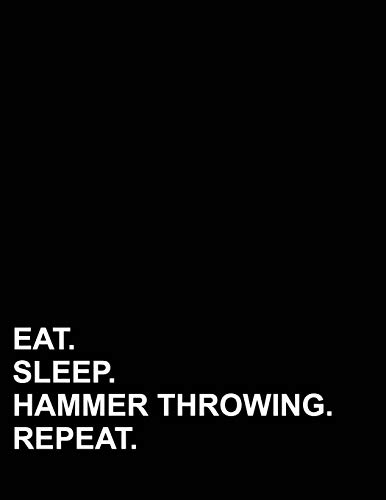 Eat Sleep Hammer Throwing Repeat: Graph Paper Notebook: 1/2 Inch Squares, Blank Graphing Paper with Borders (Graph Paper Notebook: 1/2 Inch Squares With Border, Band 60)