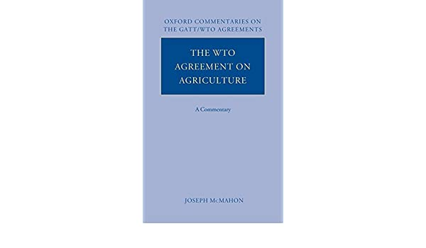 Buy The Wto Agreement On Agriculture A Commentary Oxford