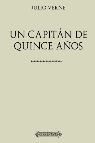 Colección Julio Verne: Un capitán de quince años por Jules Verne