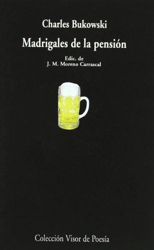 Madrigales De La Pensión (Visor de Poesía)
