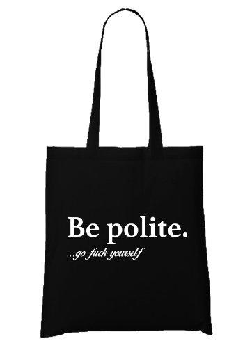 Be Polite Go Fuck Yourself Sac Noir