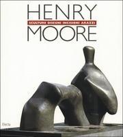 Henry Moore. Catalogo della mostra (Martigny, 1989) (Cataloghi di mostre) por AAVV