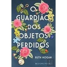 O Guardião dos Objetos Perdidos (Portuguese Edition)