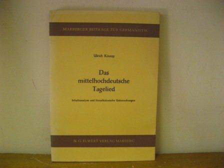 Das mittelhochdeutsche Tagelied (Marburger Beiträge zur Germanistik)