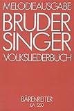 Bruder Singer. 396 Lieder. 1-2st