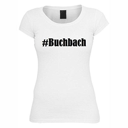 T-Shirt #Buchbach Hashtag Raute für Damen Herren und Kinder ... in den Farben Schwarz und Weiss Weiß